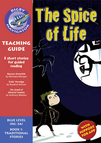 Navigator New Guided Reading Fiction Year 5, Spice of Life: Navigator New Guided Reading Fiction Year 5, Spice of Life Teaching Guide Teaching Guide - Navigator New Fiction (Paperback)