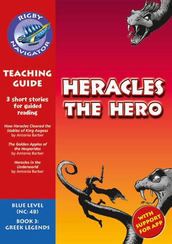Navigator New Guided Reading Fiction Year 5, Heracles the Hero: Navigator New Guided Reading Fiction Year 5, Heracles the Hero Teaching Guide Teaching Guide - Navigator New Fiction (Paperback)