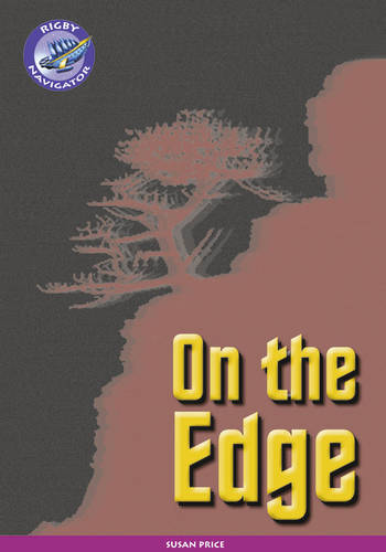 Navigator New Guided Reading Fiction Year 6, On the Edge - Navigator New Fiction (Paperback)