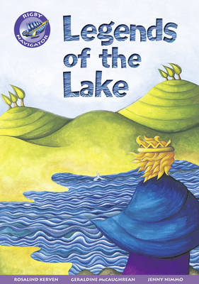 Navigator New Guided Reading Fiction Year 3, Legends of the Lake GRP - Navigator New Fiction (Paperback)