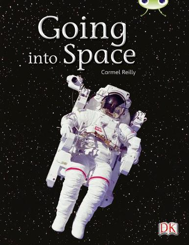 BC NF Gold B/2B Going into Space - BUG CLUB (Paperback)