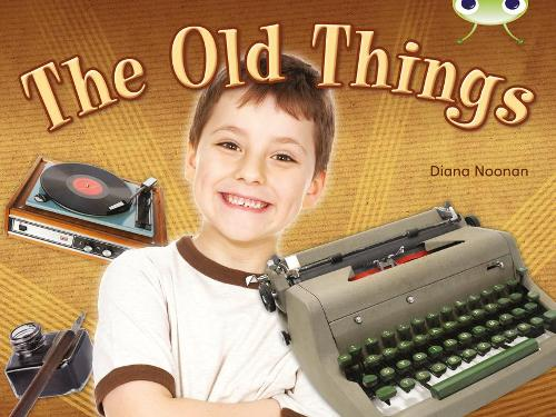 BC NF Green C/1B The Old Things - BUG CLUB (Paperback)