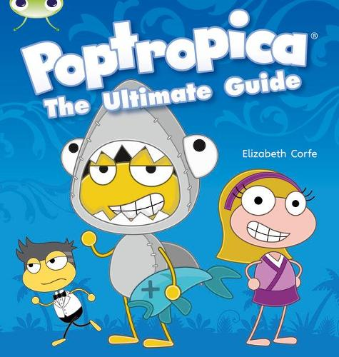 BC NF Lime A/3C Poptropica: The Ultimate Guide - BUG CLUB (Paperback)