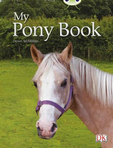 BC NF Yellow A/1C My Pony Book - BUG CLUB (Paperback)