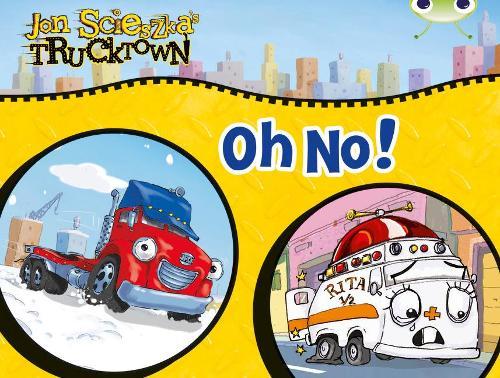 BC Lilac Comic Trucktown: Oh No! - BUG CLUB (Paperback)