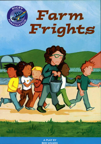 Navigator: Farm Frights Guided Reading Pack - NAVIGATOR POETRY & PLAYS (Paperback)