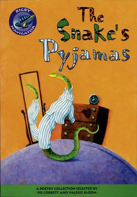 Navigator: Snakes Pyjamas Guided Reading Pack - NAVIGATOR POETRY & PLAYS (Paperback)