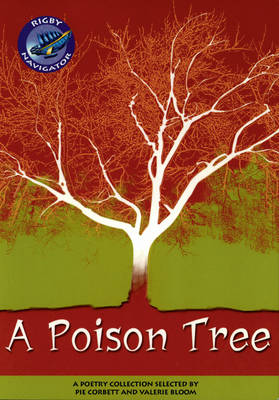 Navigator: A Poison Tree Guided Reading Pack - NAVIGATOR POETRY & PLAYS (Paperback)