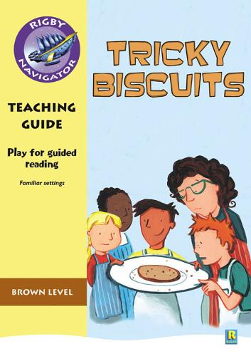 Navigator Plays: Year 3 Brown Level Tricky Biscuits Teacher Notes - NAVIGATOR POETRY & PLAYS (Paperback)
