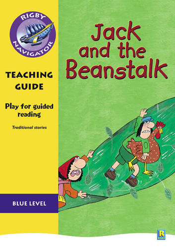 Navigator Plays: Year 5 Blue Level Jack and the Beanstalk Teacher Notes - NAVIGATOR POETRY & PLAYS (Paperback)