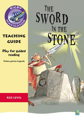 Navigator Plays: Year 6 Red Level The Sword in the Stone Teacher Notes - NAVIGATOR POETRY & PLAYS (Paperback)