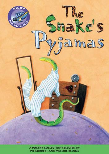 Navigator Poetry: Year 3 Brown Level Snake's Pyjamas - NAVIGATOR POETRY & PLAYS (Paperback)
