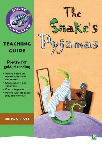 Navigator Poetry: Year 3 Brown Level Snake's Pyjamas Teacher Notes - NAVIGATOR POETRY & PLAYS (Paperback)