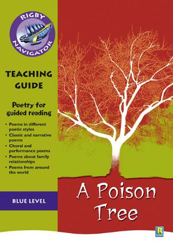 Navigator Poetry: Year 5 Blue Level A Poison Tree Teacher Notes - NAVIGATOR POETRY & PLAYS (Paperback)