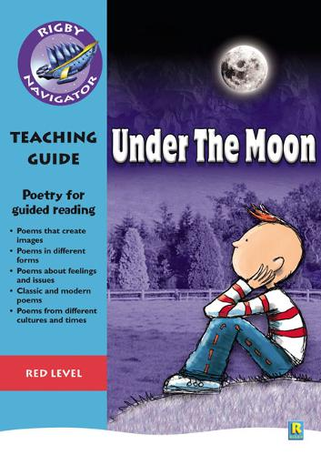 Navigator Poetry: Year 6 Red Level Under the Moon Teacher Notes - NAVIGATOR POETRY & PLAYS (Paperback)