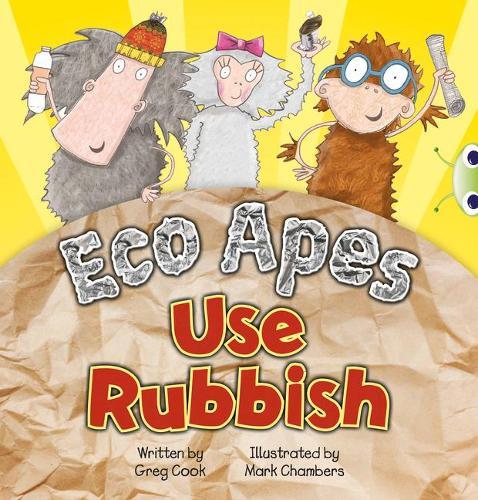 Eco Apes Use Rubbish: Bug Club Red A (KS1) Eco Apes Use Rubbish 6-pack Red A (KS1) - BUG CLUB