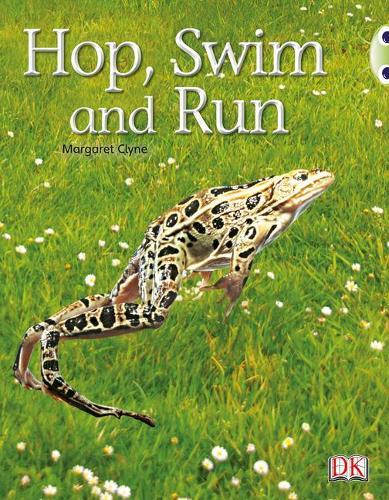 Hop, Swim and Run: Bug Club Non-fiction Pink A Hop, Swim and Run 6-pack Non-Fiction Pink A - BUG CLUB