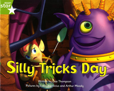 Fantastic Forest Green Level Fiction: Silly Tricks Day - FANTASTIC FOREST (Paperback)