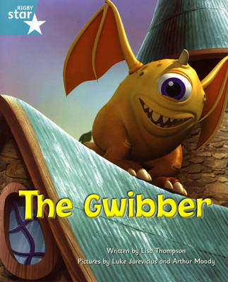 Fantastic Forest Turquoise Level Fiction: The Gwibber - FANTASTIC FOREST (Paperback)