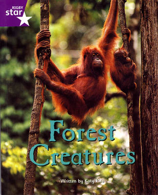 Fantastic Forest Purple Level Non-fiction: Forest Creatures - FANTASTIC FOREST (Paperback)