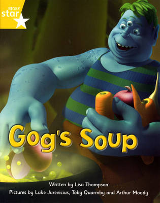 Fantastic Forest Yellow Level Fiction: Gog's Soup - FANTASTIC FOREST (Paperback)