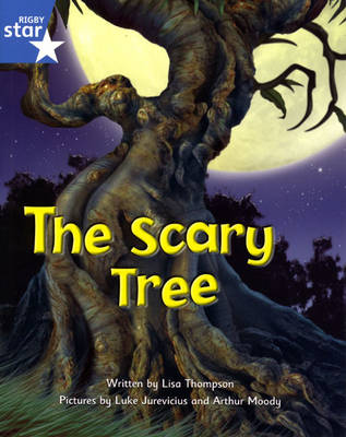 Fantastic Forest Blue Level Fiction: The Scary Tree - FANTASTIC FOREST (Paperback)