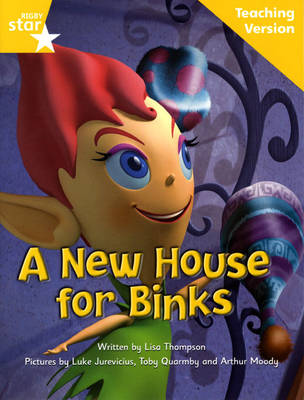 Fantastic Forest Yellow Level Fiction: A New House for Binks Teaching Version - FANTASTIC FOREST (Paperback)