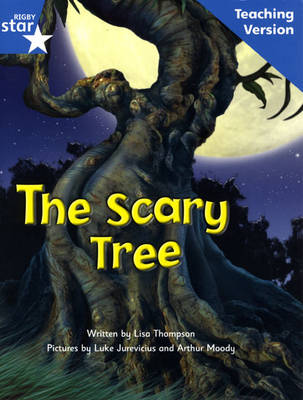 Fantastic Forest Blue Level Fiction: The Scary Tree Teaching Version - FANTASTIC FOREST (Paperback)