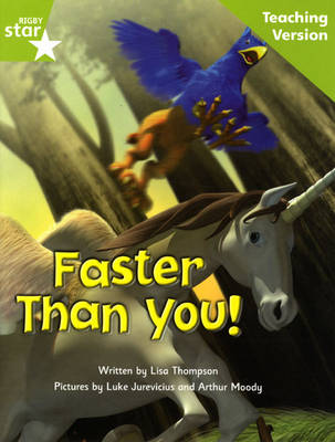 Fantastic Forest Green Level Fiction: Faster than You! Teaching Version - FANTASTIC FOREST (Paperback)