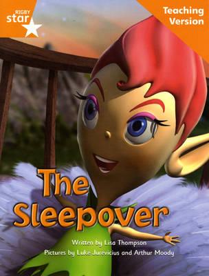 Fantastic Forest Orange Level Fiction: The Sleepover Teaching Version - FANTASTIC FOREST (Paperback)