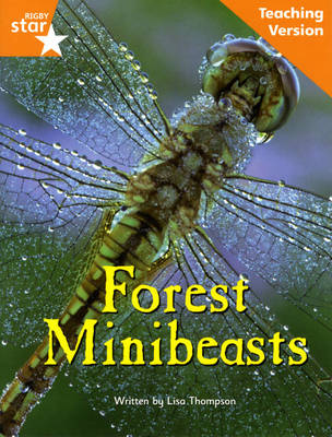 Fantastic Forest orange Level Non-Fiction: Forest Minibeasts Teaching Version - FANTASTIC FOREST (Paperback)