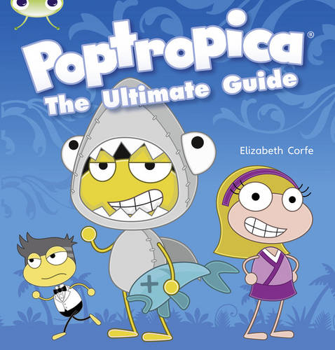 Bug Club Non-fiction Lime A/3C Poptropica:the Ultimate Guide 6-pack - BUG CLUB