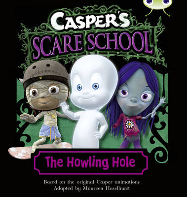 Bug Club Turquoise A/1A Casper's Scare School: The Howling Hole 6-pack - BUG CLUB