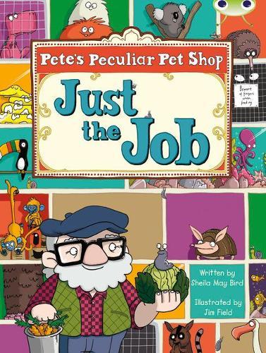 Pete's Peculiar Pet Shop: Just the Job: Bug Club Turquoise B/1A Pete's Peculiar Pet Shop: Just the Job 6-pack Turquoise B/1a - BUG CLUB