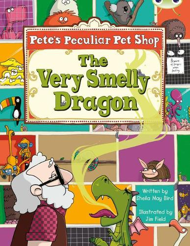 Pete's Peculiar Pet Shop: The Very Smelly Dragon: Bug Club Gold A/2B Pete's Peculiar Pet Shop: The Very Smelly Dragon 6-pack Gold A/2b - BUG CLUB