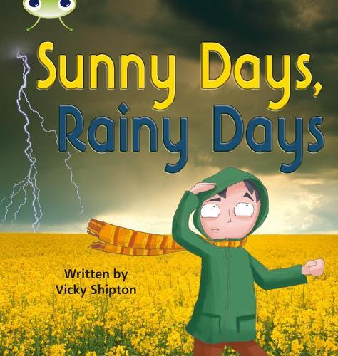 Sunny Days, Rainy Days: Bug Club Phonics Bug Non-fiction Set 15 Sunny Days, Rainy Days Non-Fiction Set 15 - Phonics Bug (Paperback)