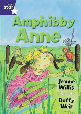 Rigby Star Shared Fiction Shared Reading Pack - Amphibby Anne -FWK (Paperback)