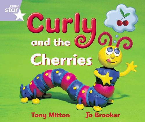 Rigby Star Guided Reception: Lilac Level: Curly and the Cherries Pupil Book (single) - RIGBY STAR (Paperback)