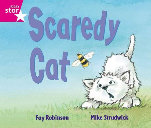 Rigby Star Guided Reception: Pink Level: Scaredy Cat: Rigby Star Guided Reception: Pink Level: Scaredy Cat Pupil Book (single) Pupil Book - RIGBY STAR (Paperback)