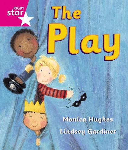Rigby Star Guided Reception: Pink Level: The Play Pupil Book (single) - RIGBY STAR (Paperback)