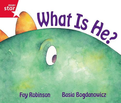 Rigby Star Guided Reception Red Level: What is He? Pupil Book (single) - RIGBY STAR (Paperback)