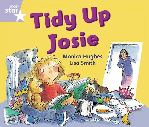 Rigby Star Guided Phonic Opportunity Readers Lilac: Tidy Up, Josie - Star Phonics Opportunity Readers (Paperback)