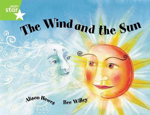 Rigby Star Guided 1Green Level: The Wind and the Sun Pupil Book (single) - RIGBY STAR (Paperback)