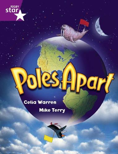 Rigby Star Guided 2 Purple Level: Poles Apart Pupil Book (single) - RIGBY STAR (Paperback)