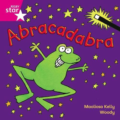 Rigby Star Independent Pink Reader 5: Abracadabra - STAR INDEPENDENT (Paperback)