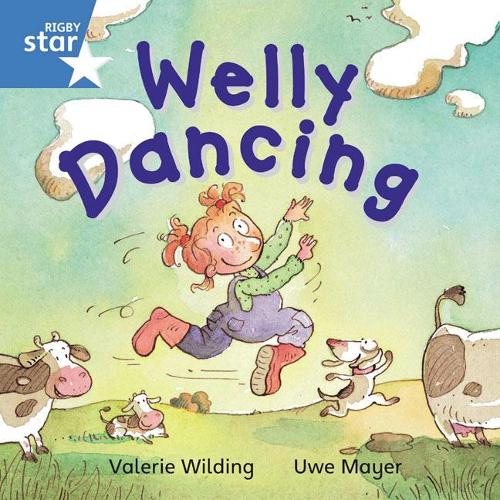 Rigby Star Independent Blue Reader 2: Welly Dancing - STAR INDEPENDENT (Paperback)