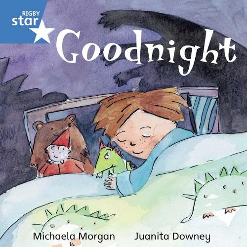 Rigby Star Independent Blue Reader 3 Goodnight - STAR INDEPENDENT (Paperback)
