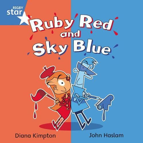 Rigby Star Independent Blue Reader 4: Ruby Red and Sky Blue - STAR INDEPENDENT (Paperback)