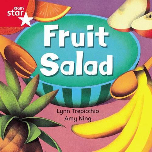 Rigby Star Independent Red Reader 1: Fruit Salad - STAR INDEPENDENT (Paperback)
