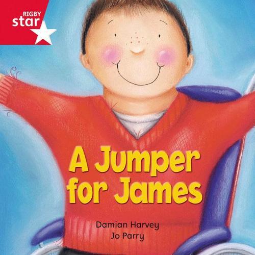 Rigby Star Independent Red Reader 15: A Jumper for James - STAR INDEPENDENT (Paperback)